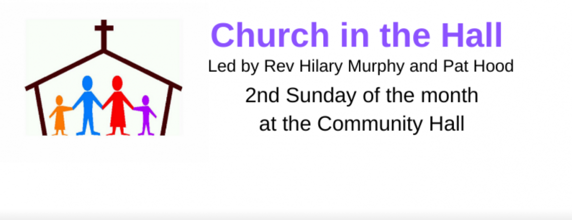 Church in the Hall – this Sunday 9th February